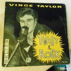 Discos de vinilo: VINCE TAYLOR - TWIST & ROCK -, EP, WHAT´CHA GONNA DO + 3, AÑO 1962. Lote 270352478