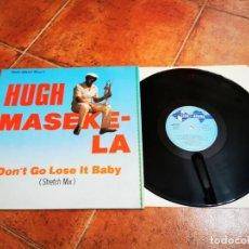 Discos de vinilo: HUGH MASEKELA DON'T GO LOSE IT BABY MAXI SINGLE VINILO DEL AÑO 1984 ESPAÑA CONTIENE 3 TEMAS. Lote 270372348