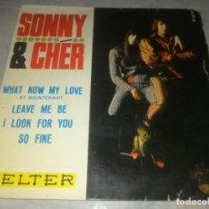 Discos de vinilo: SONNY & CHER-WHAT NOW MY LOVE-ORIGINAL ESPAÑOL 1966. Lote 270383933