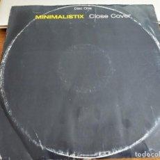 Discos de vinilo: MINIMALISTIX – CLOSE COVER SELLO:SUPERSTAR RECORDINGS –SUPER DJ 2035.VINILO BUEN ESTADO. VG+++/ VG. Lote 270389388