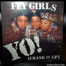 Discos de vinilo: FLY GIRLS YO! (CRANK IT UP) VINILO 12 MAXI 45RPM SINGLE LEVEL RECORDS 1991-ESPAÑA ELECTRONIC HIP HOP. Lote 270392988