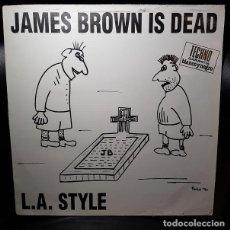 Discos de vinilo: L.A. STYLE JAMES BROWN IS DEAD VINILO 12 MAXI 45RPM SINGLE BLANCOYNEGRO 1991-ESPAÑA HARDCORE TECHNO. Lote 270394648