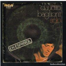 Disques de vinyle: CLAUDIO BAGLIONI - SOLO / CUANTAS VECES - SINGLE 1977. Lote 270402683