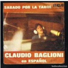 Disques de vinyle: CLAUDIO BAGLIONI - SABADO POR LA TARDE / POSTER - SINGLE 1975. Lote 270402898