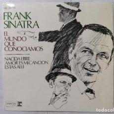 Discos de vinilo: DISCO SINGLE, FRANK SINATRA - EL MUNDO QUE CONOCIAMOS Y TRES MAS, 1967, HISPAVOX. Lote 270524693