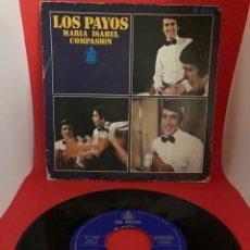 Discos de vinilo: LOS PAYOS SINGLE MARIA ISABEL - COMPASION. Lote 270544458