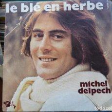 Discos de vinilo: MICHEL DELPECH. Lote 270552123