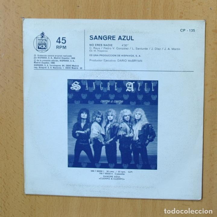 Discos de vinilo: SANGRE AZUL - NO ERES NADIE - SINGLE - Foto 2 - 270555183