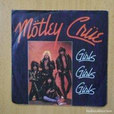 Discos de vinilo: MOTLEY CRUE - GIRLS GIRLS GIRLS - SINGLE. Lote 270555218
