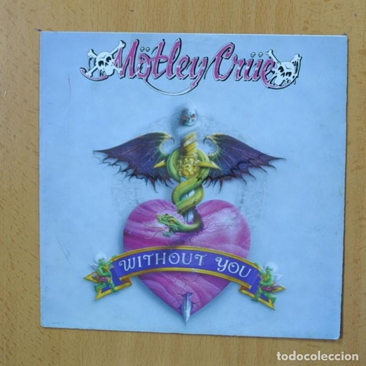MOTLEY CRUE - WITHOUT YOU - SINGLE (Música - Discos - Singles Vinilo - Heavy - Metal)