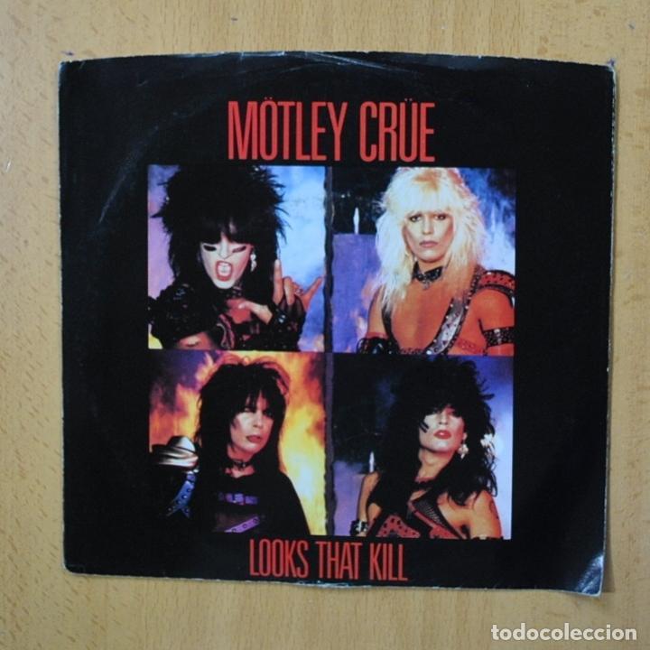 MOTLEY CRUE - LOOKS THAT KILL - SINGLE (Música - Discos - Singles Vinilo - Heavy - Metal)