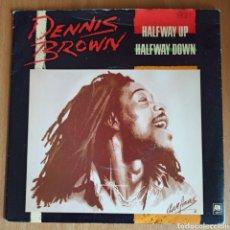 Discos de vinilo: DENNIS BROWN - HALFWAY UP HALFWAY DOWN (A&M RECORDS, UK, 1982). Lote 270579083
