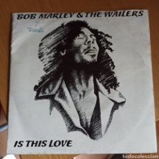 Discos de vinilo: BOB MARLEY AND THE WAILERS - IS THIS LOVE (ISLAND RECORDS, UK, 1978). Lote 270585868