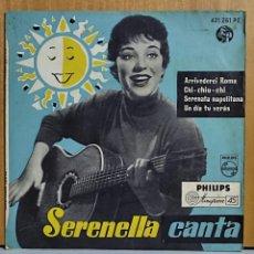 Discos de vinilo: SERENELLA CANTA: ARRIVEDERCI ROMA + 3, - EP. PHILIPS 1958. Lote 270587933