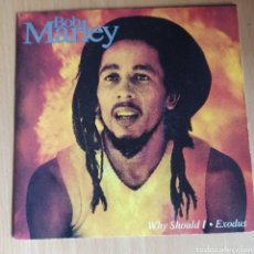 Discos de vinilo: BOB MARLEY - WHY SHOULD I / EXODUS (TUFF GONG, UK, 1992). Lote 270590238
