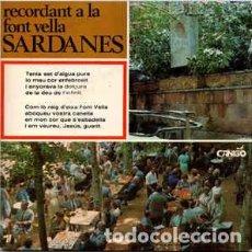 Discos de vinilo: SARDANES - RECORDANT A LA FONT VELLA, SINGLE 1968 POESIA DE MOSSEN CINTO VERDAGUER. Lote 270606053