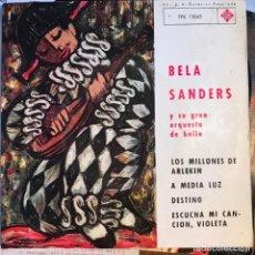 """Discos de vinilo: BELA SANDERS Y SU GRAN ORQUESTA DE BAILE - LOS MILLONES DE ARLEKIN - 7"""" EP TELEFUNKEN 1963. Lote 270625148"""