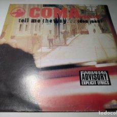 Discos de vinilo: MAXI - COMA FEAT. LTG – TELL ME THE WAY... - MX923 ( VG+ / VG ) SPAIN 1998. Lote 270635518