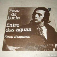 Discos de vinilo: VINILO LP SINGLE PACO DE LUCIA - ENTRE DOS AGUAS. Lote 270642113