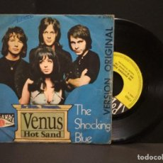 Discos de vinilo: THE SHOCKING BLUE. SINGLE SPAIN 1969 . VENUS HOT SAND. PEPETO. Lote 270644903