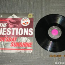 Discos de vinilo: THE QUESTIONS - TUESDAY SUNSHINE - MAXI - UK - RESPOND RECORDS - REF KOBX 707 - IBL -. Lote 270645628
