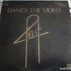Discos de vinilo: FIRST – DANCE THE VIDEO SELLO: JACKPOT RECORDS – JRPT-1014. VINILO COMO NUEVO. MINT / VG+. Lote 270655718