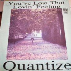 """Discos de vinilo: QUANTIZE– YOU'VE LOST THAT LOVIN FEELING. ZAFIRO – 20112385 12"""".1989. COMO NUEVO. MINT / NEAR MINT. Lote 270656763"""