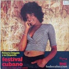 Discos de vinilo: ROBERTO DELGADO - FESTIVAL CUBANO - LP ESPAÑOL DE 10 PULGADAS - 25 CM LATIN JAZZ AFRO CUBANO. Lote 270690418