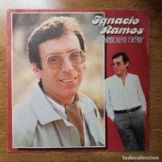 Discos de vinilo: SINGLE IGNACIO RAMOS. CANCIÓN ESPAÑOLA COPLA.. Lote 270692018