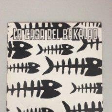 Discos de vinilo: LA CASA DEL BAKALAO. Lote 270752973