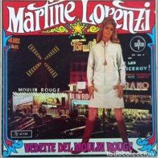 Discos de vinilo: MARTINE LORENZI – MARTINE LORENZI CANTA EN DIRECTO EN EL MOULIN ROUGE LP DE VINILO EDICION ESPAÑOLA. Lote 270880133
