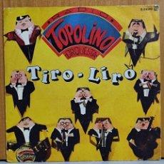 Discos de vinilo: RADIO TOPOLINO ORQUESTA - TIRO LIRO + RICO PASTEL, SPAIN 1982. Lote 270901723