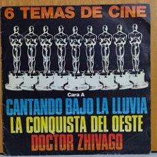 Discos de vinilo: 6 TEMAS DE CINE: CANTANDO BAJO LA LLUVIA/ LA CONQUISTA DEL OESTE/ DOCTOR ZHIVAGO/ NACIDA LIBRE. BSO. Lote 270911613
