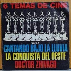 Discos de vinilo: 6 TEMAS DE CINE: CANTANDO BAJO LA LLUVIA/ LA CONQUISTA DEL OESTE/ DOCTOR ZHIVAGO/ NACIDA LIBRE. BSO. Lote 270911678