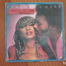 Discos de vinilo: PEACHES & HERB SINGLE I PLEDGE MY LOVE 1979 POLYDOR. Lote 270937688