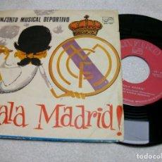 "Discos de vinilo: ¡HALA MADRID! CONJUNTO MUSICAL DEPORTIVO – ¡HALA MADRID! SINGLE LP 7"" VINYL. Lote 270940968"