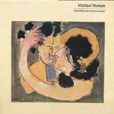 Discos de vinilo: MICHAEL NYMAN – THE KISS AND OTHER MOVEMENTS - LP UK 1987. Lote 270967983