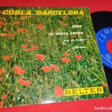 Discos de vinilo: COBLA BARCELONA JUNY/LA SANTA ESPINA/PER TU PLORO/L'EMPORDA EP 7'' 1961 BELTER SARDANA. Lote 271022188