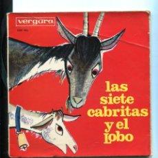 Discos de vinilo: LAS SIETE CABRITAS Y EL LOBO. VERGARA. CUENTO INFANTIL SP. Lote 271038258