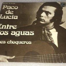 Disques de vinyle: SINGLE PACO DE LUCIA - ENTRE DOS AGUAS - AIRES CHOQUEROS - PHILIPS 60.29.261 - PEDIDO MINIMO 7€. Lote 271122948