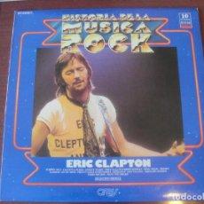 Discos de vinilo: ERIC CLAPTON THE BLUES WORLD OF / HISTORIA MUSICA ROCK 10 - ORBIS - IMPECABLE ESTADO. Lote 268439119