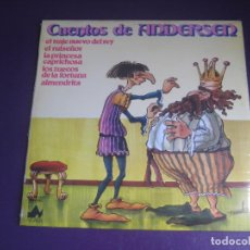 Discos de vinilo: CUENTOS DE ANDERSEN - LP NEVADA 1978 - EL TRAJE NUEVO DEL REY - EL RUISEÑOR - ALMENDRITA ETC. Lote 271145473