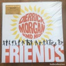 Discos de vinilo: DERRICK MORGAN AND HIS FRIENDS - S/T (1968) - LP REEDICIÓN MUSIC ON VINYL 2020 NUEVO- VINILO NARANJA. Lote 271209983