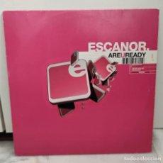 Discos de vinilo: ESCANOR – ARE U READY. Lote 271369103