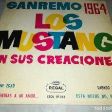 Discos de vinilo: LOS MUSTANG-SANREMO 1964-NO TIENE EDAD-ORIGINAL AÑO 1964. Lote 271383868