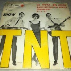 Discos de vinilo: LOS TNT-SHOW-LA HORA DEL AMOR-ORIGINAL AÑO 1963. Lote 271387583