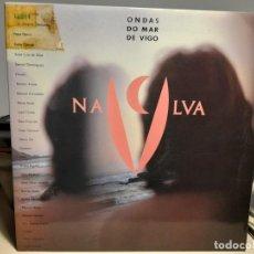 Discos de vinilo: LP NA LUA : ONDAS DO MAR DE VIGO ( GALICIA FOLK, VARIOS ARTISTAS ). Lote 271395383