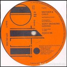 Discos de vinilo: SONNY OKOSUNS OZZIDDI – MOTHER & CHILD. Lote 271395448