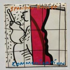 Discos de vinilo: SPANDAU BALLET – COMMUNICATION / COMMUNICATION (EDITED CLUB) SCANDINAVIA,1983. Lote 271427373