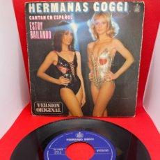 Discos de vinilo: HERMANAS GOGGI ESTOY BAILANDO CANTAN EN ESPAÑOL SINGLE VINILO 1979. Lote 271438488